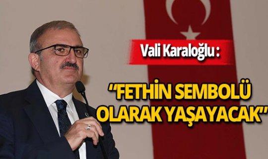 """Vali Karaloğlu: """"Hatırasıyla Antalya'da yaşamaya devam ediyor"""""""