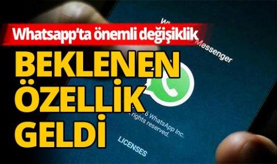 Whatsapp beklenen yeniliğini duyurdu