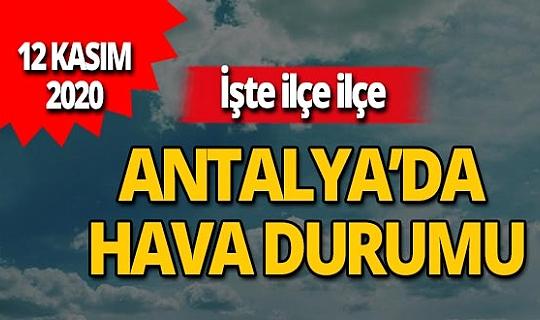 12 Kasım 2020 Antalya'da hava durumu