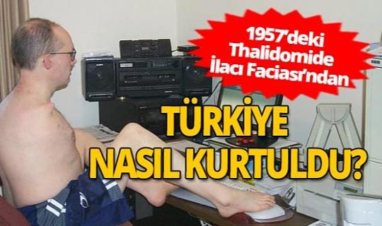 1957'deki 'Thalidomide İlacı Faciası'ndan Türkiye nasıl kurtuldu?