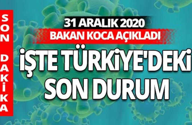 SON DAKİKA! 31 Aralık 2020 koronavirüs tablosu