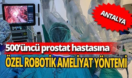 500'üncü hastaya robotik ameliyat