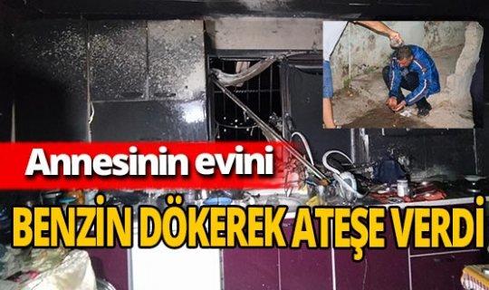 Adana'da prefabrik evi benzin dökerek ateşe verdi