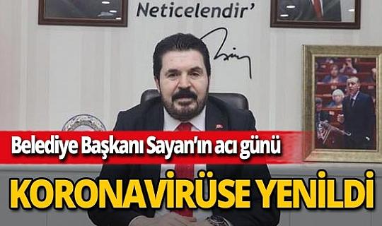 Ağrı Belediye Başkanı Savcı Sayan'ın ablası koronavirüse yenildi