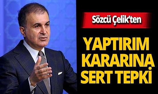 """AK Parti Sözcüsü Ömer Çelik: """"Tamamen yanlıştır"""""""