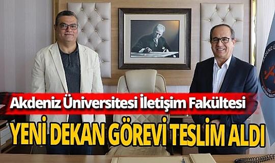 Akdeniz Üniversitesi İletişim Fakültesi'nin yeni dekanı Prof.Dr. Mustafa Şeker oldu