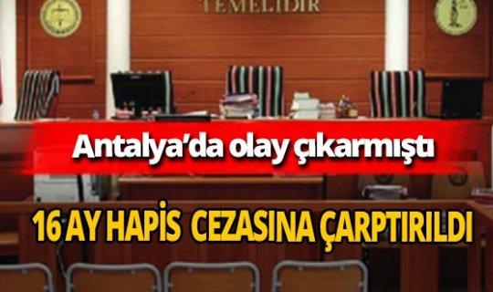 Alman turiste Cumhurbaşkanı Recep Tayyip Erdoğan'a hakaretten 16 ay hapis cezası