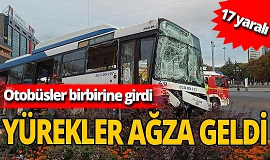 Ankara'da otobüsler birbirine girdi: 17 yaralı!