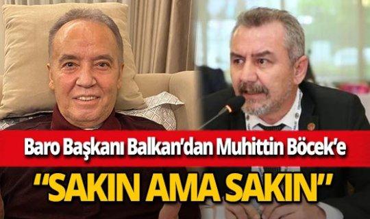 Antalya Baro Başkanı Polat Balkan'dan Başkan Muhittin Böcek'in kararına tepki!