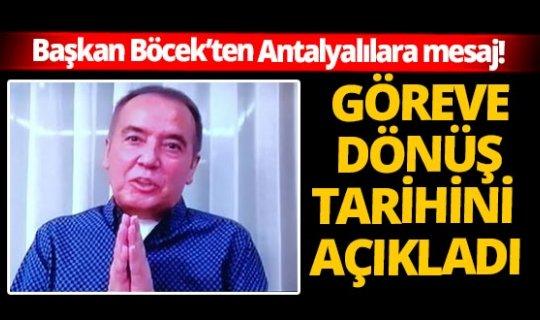 Antalya Büyükşehir Belediye Başkanı Muhittin Böcek göreve başlama tarihini açıkladı