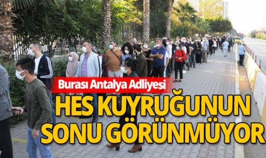 Antalya'da Adliye girişinde HES çilesi