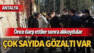 Antalya'da darp ettikleri şahsı alıkoydular! 12 kişi gözaltına alındı
