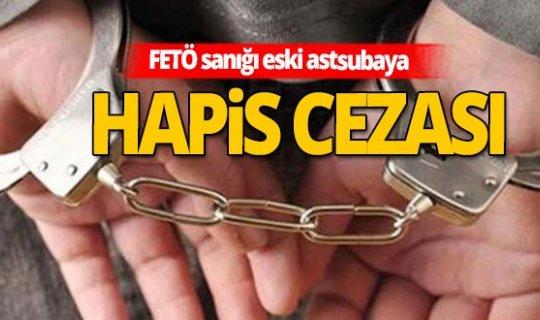 Antalya'da FETÖ sanığı eski astsubayın cezası belli oldu