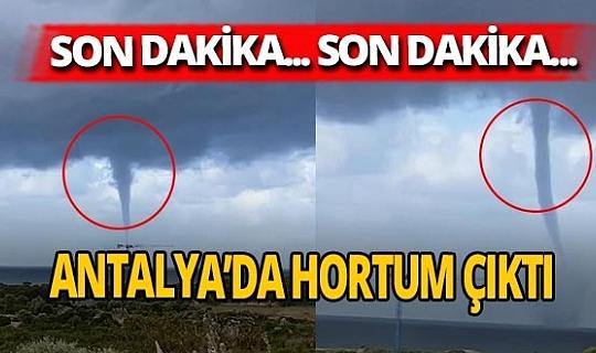 Antalya'da hortum vatandaşları korkuttu