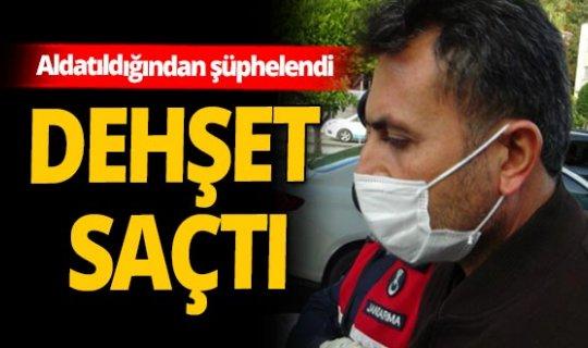 Antalya'da öfkeli koca dehşeti...