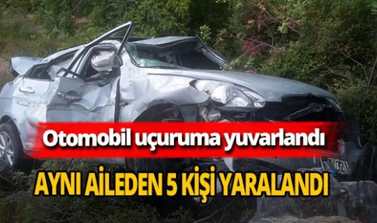 Antalya'da otomobil uçuruma yuvarlandı! Aynı aileden 5 kişi yaralandı