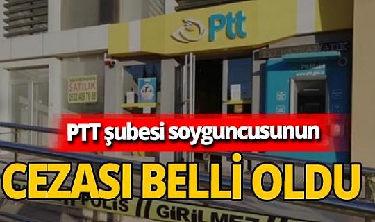 Antalya'da PTT şubesi soygunu sanığına 6 yıl 8 ay hapis cezası