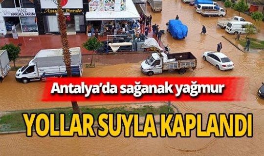 Antalya'da sağanak yağmur ve dolu hayatı felç etti