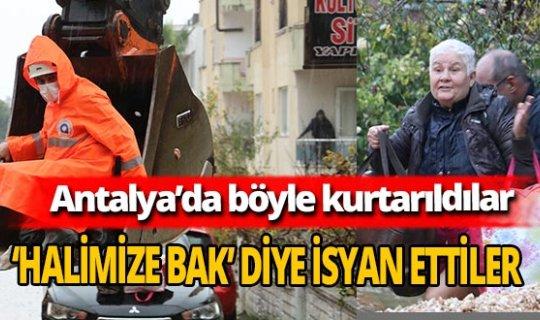 Antalya'da sağanak yağmurda mahsur kalanlar kepçeyle kurtarıldı
