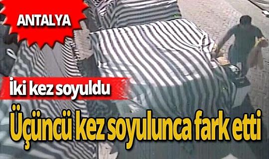 Antalya haber: İki kez soyuldu, üçüncüsünde fark etti