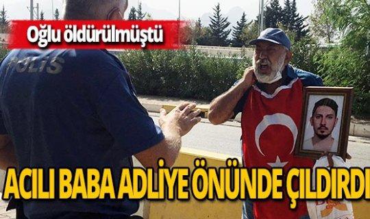 Antalya haber: Oğlunu kaybetti şah damarına bıçak dayadı
