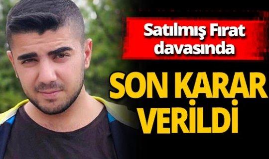 Antalya haber:  Satılmış Fırat davasında yeni gelişme!