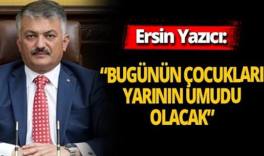 Antalya haber:  Vali Ersin Yazıcı'dan Dünya Çocuk Günü mesajı