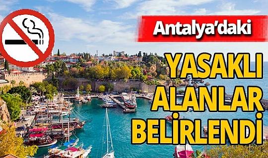 Antalya İl Umumi Hıfzıssıhha Kurulu açıkladı! İşte Antalya'da sigara içilmesi yasak alanlar