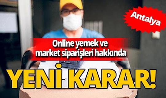 Antalya İl Umumi Hıfzıssıhha Kurulu online yemek ve market siparişleri hakkında genelge yayımladı