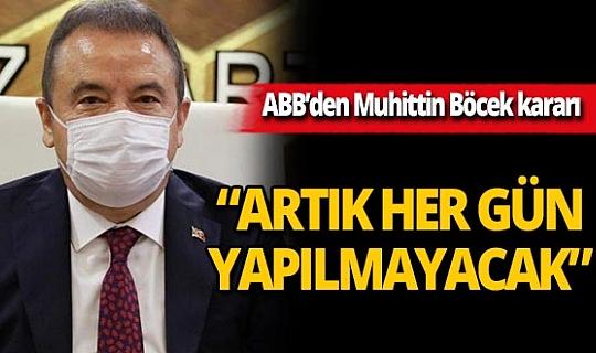 """Antalya son dakika...Antalya Büyükşehir Belediyesi: """"Muhittin Böcek'in sağlık durumu ile ilgili her gün açıklama yapmayacağız"""""""