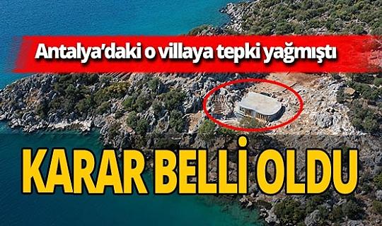 Antalya Üçağız Yarımadası'ndaki villa hakkında karar verildi