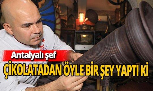 Antalyalı şef çikolatadan gramofon yaptı