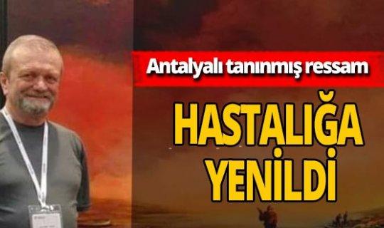 Antalyalı tanınmış ressam Özer hayatını kaybetti