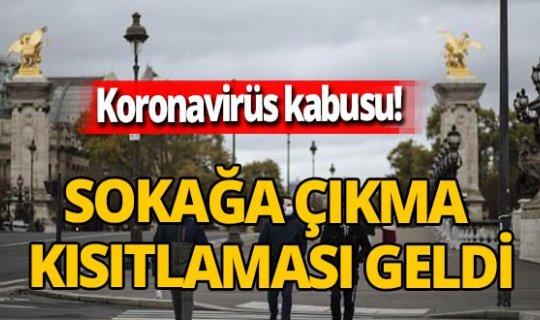 Avrupa'da koronavirüs kabusu! Sokağa çıkma kısıtlaması ilan edildi