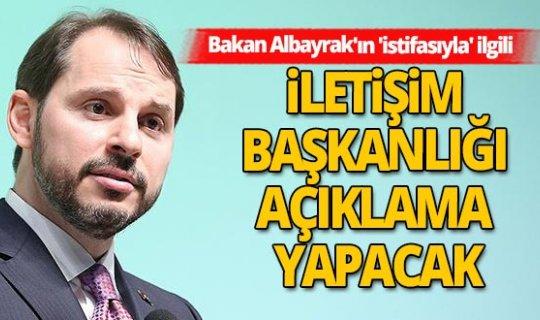 Bakan Berat Albayrak'ın 'istifasıyla' ilgili flaş gelişme