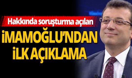 Başkan Ekrem İmamoğlu'ndan soruşturmasıyla ilgili flaş açıklama