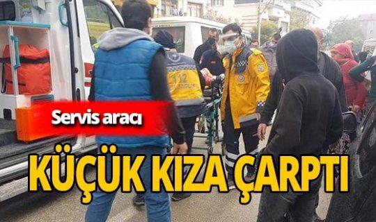 Bursa'da korkutan kaza! Servis aracı küçük kıza çarptı!