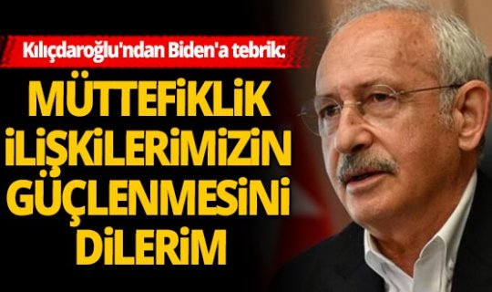 CHP Genel Başkanı Kemal Kılıçdaroğlu'ndan Biden'a tebrik