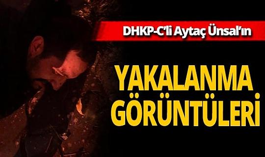 DHKP-C'li Aytaç Ünsal'ın yakalanma görüntüsü ortaya çıktı