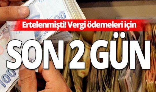 Dikkat! Ertelenen vergiler için son tarih 27 Ekim