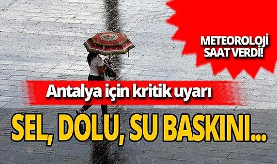 Dikkat! Meteoroloji Antalya için saat verdi