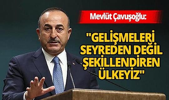 Dışişleri Bakanı Mevlüt Çavuşoğlu'ndan flaş dış politika açıklamaları!