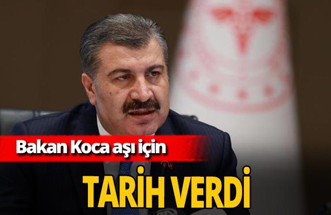 Sağlık Bakanı Fahrettin Koca tarih verdi! Koronavirüs aşısı ne zaman uygulanacak?