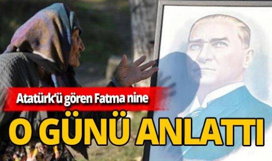 Fatma ninenin duygulandıran Atatürk diyaloğu