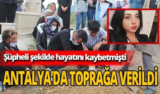 Gamze Açar son yolculuğuna Antalya'da uğurlandı