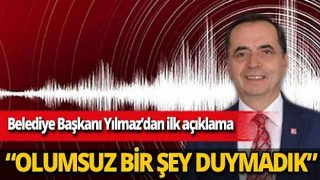 Gazipaşa Belediye Başkanı Mehmet Ali Yılmaz'dan deprem açıklaması: