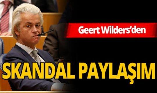 Geert Wilders'dan skandal Cumhurbaşkanı Erdoğan paylaşımı!