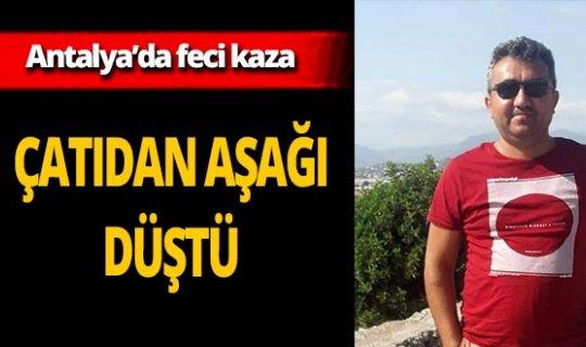 İnşaatta çalışan Murat Uysal çatıdan düştü