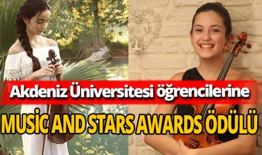 Irmak Or ve Cansu Sara Takmaz'a Music and Stars Awards Ödülü