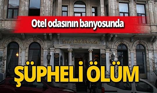 İstanbul'da otel odasında 52 yaşındaki Mari Öz'ün cansız bedeni bulundu